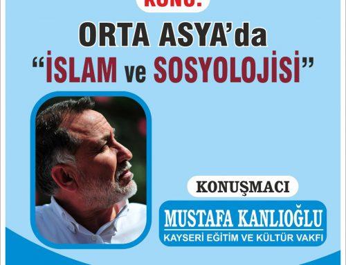 Orta Asya'da İslam ve Sosyolojisi – Mustafa Kanlıoğlu